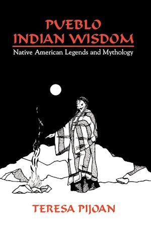 Pueblo Indian Wisdom