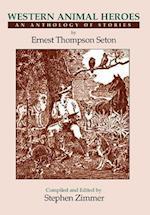 Western Animal Heroes af Ernest Thompson Seton