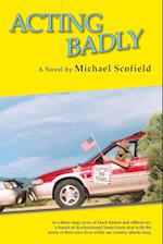 Acting Badly (Softcover)