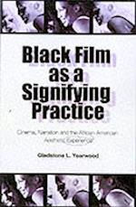 Black Film As A Signifying Practice