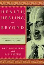 Health, Healing, and Beyond