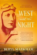 West With the Night af Beryl Markham