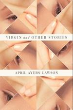 Virgin and Other Stories af April Ayers Lawson