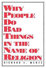 Why People Do Bad Things