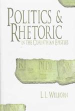 Politics and Rhetoric in the Corinthian Epistles