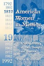American Women in Mission (Modern Mission Era 1792 1992)