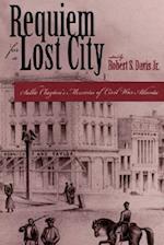 Requiem for Lost City (Civil War Georgia)