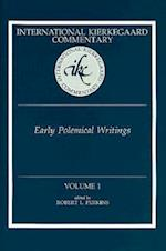 Early Polemical Writings (INTERNATIONAL KIERKEGAARD COMMENTARY, nr. 1)