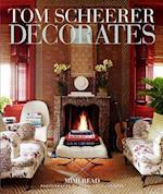 Tom Scheerer Decorates