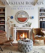 Markham Roberts: Decorating