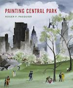 Painting Central Park: Roger Pasquier