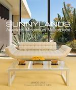 Sunnylands: America s Midcentury Masterpiece
