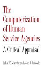 The Computerization of Human Service Agencies
