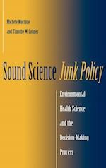 Sound Science, Junk Policy