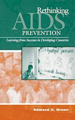 Rethinking AIDS Prevention af Edward C Green