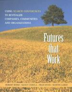 Futures That Work