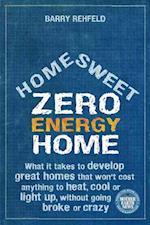 Home Sweet Zero Energy Home