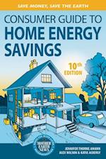 Consumer Guide to Home Energy Savings (CONSUMER GUIDE TO HOME ENERGY SAVINGS)