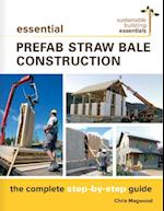 Essential Prefab Straw Bale Construction af Chris Magwood