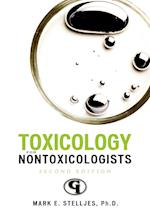 Toxicology for Non-Toxicologists (Science for Nonscientists, nr. 3)