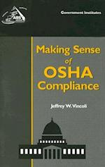 Making Sense of OSHA Compliance