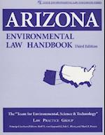 Arizona Environmental Law Handbook (State Environmental Law Handbooks)