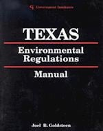 Texas Environmental Regulations Manual