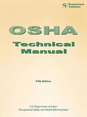 OSHA Technical Manual: Fifth Edition: Fifth Edition