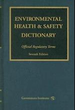 Environmental Health & Safety Dictionary