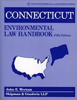 Connecticut Environmental Law Handbook (State Environmental Law Handbooks)