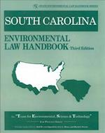 South Carolina Environmental Law Handbook (State Environmental Law Handbooks)