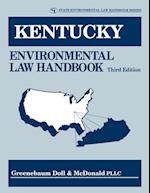 Kentucky Environmental Law Handbook (State Environmental Law Handbooks)