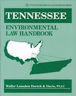 Tennessee Environmental Law Handbook (State Environmental Law Handbooks)