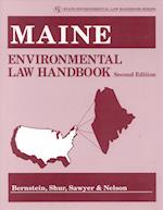 Maine Environmental Law Handbook (State Environmental Law Handbooks)