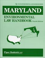 Maryland Environmental Law Handbook (State Environmental Law Handbooks)