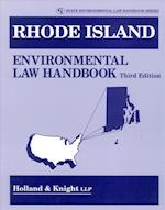Rhode Island Environmental Law Handbook (State Environmental Law Handbooks)