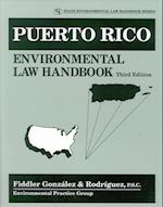 Puerto Rico Environmental Law Handbook (State Environmental Law Handbooks)