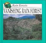 Vanishing Rain Forest (Rain Forest Rourke)
