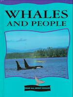 Whales and People (Read All About Whales)