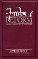 Freedom and Reform af Frank H. Knight