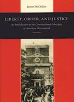 Liberty, Order and Justice