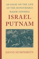 An Essay on the Life of the Honourable Major-General Israel Putnam