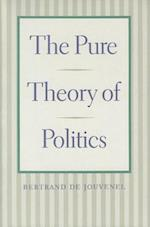 The Pure Theory of Politics af Bertrand de Jouvenel