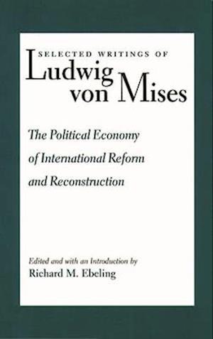 Political Economy of International Reform & Reconstruction