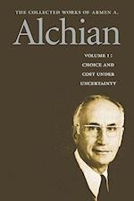 The Collected Works of Armen A. Alchian (Collected Works of Armen A Alchian)