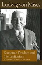 Economic Freedom and Interventionism (Liberty Fund Library of the Works of Ludwig Von Mises)