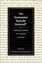 Are Economists Basically Immoral? af A M C Waterman, Paul T Heyne, Geoffrey Brennan