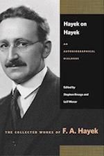 Hayek on Hayek (Collected Works of F A Hayek Paperback)