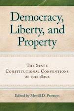 Democracy, Liberty, and Property