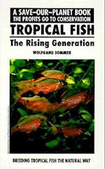 Tropical Fish, Rising Generatn (Save Our Planet S)